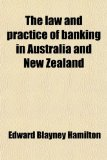 Book Cover The Law and Practice of Banking in Australia and New Zealand
