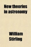 Book Cover New Theories in Astronomy