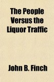 Book Cover The People Versus the Liquor Traffic
