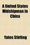 Book Cover A United States Midshipman in China