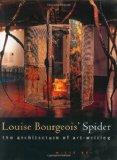 Book Cover Louise Bourgeois' Spider: The Architecture of Art-Writing