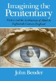 Book Cover Imagining the Penitentiary: Fiction and the Architecture of Mind in Eighteenth-Century England