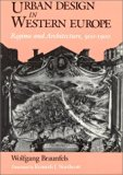 Book Cover Urban Design in Western Europe: Regime and Architecture, 900-1900
