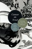 Book Cover Cancer on Trial: Oncology as a New Style of Practice