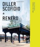 Book Cover Diller Scofidio + Renfro: Architecture after Images
