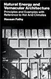 Book Cover Natural Energy and Vernacular Architecture: Principles and Examples with Reference to Hot Arid Climates