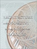Book Cover Architecture and Geometry in the Age of the Baroque