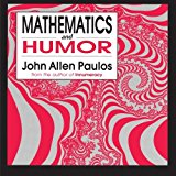 Book Cover Mathematics and Humor: A Study of the Logic of Humor