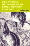 Book Cover Behavioral Mechanisms in Evolutionary Ecology