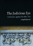 Book Cover The Judicious Eye: Architecture Against the Other Arts