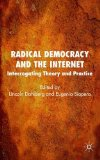 Book Cover Radical Democracy and the Internet: Interrogating Theory and Practice