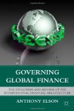 Book Cover Governing Global Finance: The Evolution and Reform of the International Financial Architecture