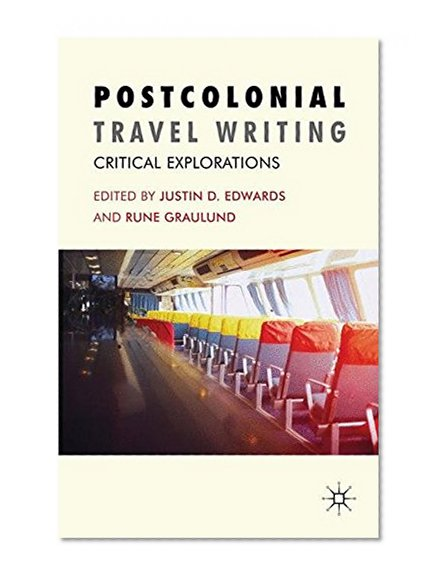 Book Cover Postcolonial Travel Writing: Critical Explorations