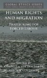 Book Cover Human Rights and Migration: Trafficking for Forced Labour (Global Ethics)