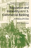 Book Cover Regulation and Instability in U.S. Commercial Banking: A History of Crises (Palgrave Macmillan Studies in Banking and Financial Institutions)