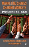 Book Cover Marketing Shares, Sharing Markets: Experts in Investment Banking