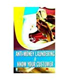 Book Cover Anti-Money Laundering & Know Your Customer