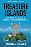 Book Cover Treasure Islands: Uncovering the Damage of Offshore Banking and Tax Havens