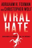 Book Cover Viral Hate: Containing Its Spread on the Internet