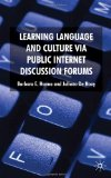 Book Cover Learning Language and Culture Via Public Internet Discussion Forums
