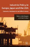 Book Cover Industrial Policy in Europe, Japan and the USA: Amounts, Mechanisms and Effectiveness