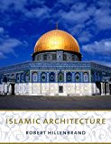 Book Cover Islamic Architecture: Form, Function, and Meaning
