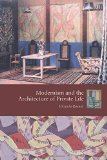 Book Cover Modernism and the Architecture of Private Life (Gender and Culture Series)
