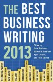 Book Cover The Best Business Writing 2013 (Columbia Journalism Review Books)
