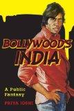Book Cover Bollywood's India: A Public Fantasy