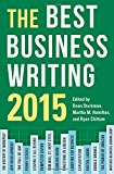 Book Cover The Best Business Writing 2015 (Columbia Journalism Review Books)