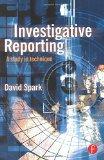 Book Cover Investigative Reporting: A study in technique (Journalism Media Manual,)