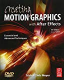 Book Cover Creating Motion Graphics with After Effects: Essential and Advanced Techniques, 5th Edition, Version CS5