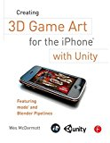 Book Cover Creating 3D Game Art for the iPhone with Unity: Featuring modo and Blender pipelines (Portuguese and English Edition)