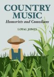 Book Cover Country Music Humorists and Comedians (Music in American Life)