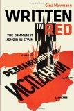 Book Cover Written in Red: The Communist Memoir in Spain (Hispanisms)
