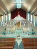 Book Cover The Architecture of Barry Byrne: Taking the Prairie School to Europe