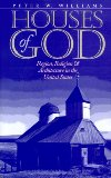 Book Cover Houses of God: Region, Religion, and Architecture in the United States (Public Express Religion America)