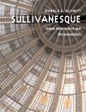Book Cover Sullivanesque: Urban Architecture and Ornamentation