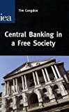 Book Cover Central Banking in a Free Society (Hobart Paper)