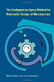 Book Cover The Configuration Space Method for Kinematic Design of Mechanisms (MIT Press)