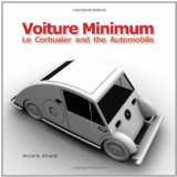 Book Cover Voiture Minimum. Le Corbusier and the Automobile