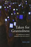 Book Cover Taken for Grantedness: The Embedding of Mobile Communication into Society (MIT Press)