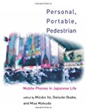 Book Cover Personal, Portable, Pedestrian: Mobile Phones in Japanese Life