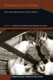 Book Cover Perspectives on Imitation: From Neuroscience to Social Science - Volume 1: Mechanisms of Imitation and Imitation in Animals (Social Neuroscience Series)