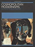 Book Cover Cosmopolitan Modernisms (Annotating Art's Histories: Cross-Cultural Perspectives in the Visual Arts)