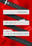 Book Cover Bribes, Bullets, and Intimidation: Drug Trafficking and the Law in Central America
