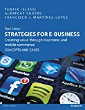 Book Cover Strategies for e-Business: Creating Value Through Electronic & Mobile Commerce Concepts & Cases, 3rd ed.
