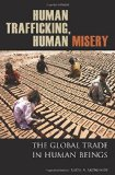 Book Cover Human Trafficking, Human Misery: The Global Trade in Human Beings (Global Crime and Justice)