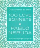 Book Cover One Hundred Love Sonnets: Cien sonetos de amor (English and Spanish Edition)