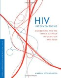 Book Cover HIV Interventions: Biomedicine and the Traffic between Information and Flesh (In Vivo: The Cultural Mediations of Biomedical Science)